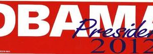 Obama President 2012 Red Background Bumper Sticker Union Made