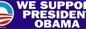 We Support President Obama Bumper Sticker
