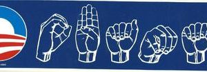 Sign Language Bumper Sticker Union Made