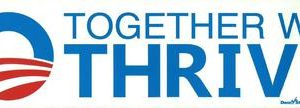 Together We Thrive Bumper Sticker Union Made