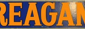 Reagan Campaign Bumper Sticker - Blue with yellow letters