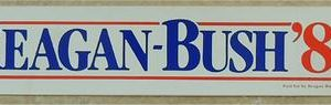 Reagan - Bush '84 Campaign Bumper Sticker