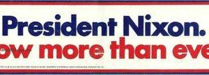 1972 Nixon Now More than Ever Campaign Bumper Sticker