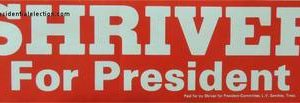 1972 Red Shriver for President Campaign Bumper Sticker.