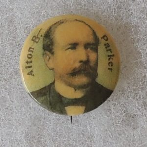 Alton B Parker Campaign Button
