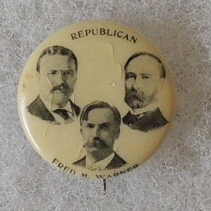 Theodore roosevelt and Ted Warner campaign button