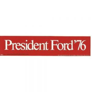 1976 President Ford 76 Red Vintage Bumper Sticker