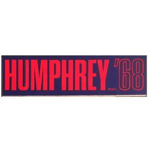 Humphrey 68 Bumper sticker
