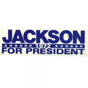 1972 Jackson For President Campaign Bumper Sticker