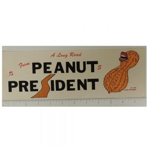 A long Road from the Peanuts to President Bumper Sticker