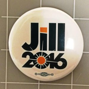 Jill 2016 white Campaign Button with Union Bug