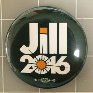 Jill 2016 green Campaign Button with Union Bug