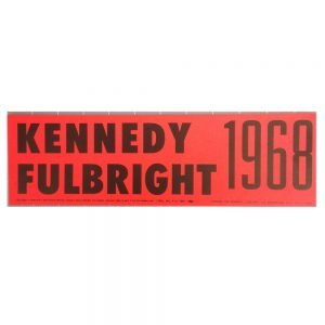Kennedy Fulbright 1968 Citizens for Kennedy Sticher