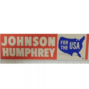 Johnson Humphrey For The USA bumper sticker