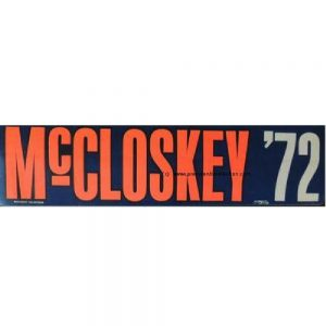 1972 Red, white, and blue McCloskey '72 Bumper Sticker.