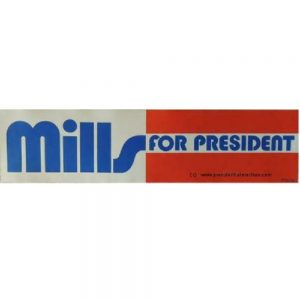 Mills For President bumper sticker red, white, and blue
