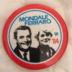 Walter Mondale and Geraldine Ferraro Button