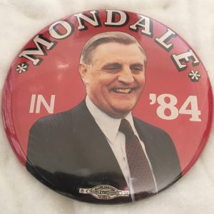 Very nice Mondale in 84 red campaign button