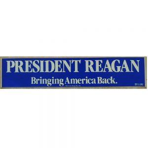 President Reagan Bringing Bumper Sticker