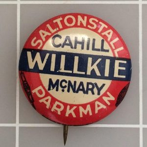Saltonstall Cahill Willkie and McNary Parkman .875 inch campaign button