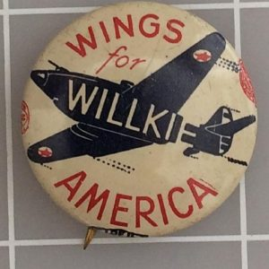 Wings for Willkie America lithograph button