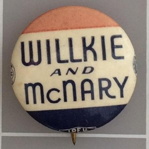 Patriotic Willkie and McNary campaign button