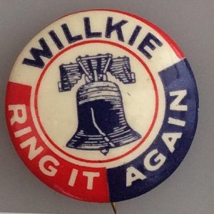 Willkie Patriotic Ring it again celluloid campaign button