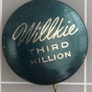 Willkie Third Million green and gold litho button