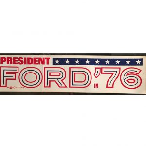 President Ford 76 Red, White, and Blue, Bumper Sticker