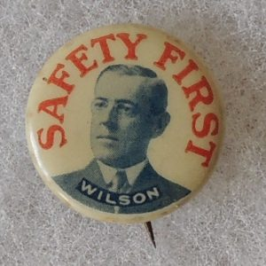 Woodrow Wilson Safety First celluloid