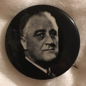 Franklin Roosevelt Campaign Button