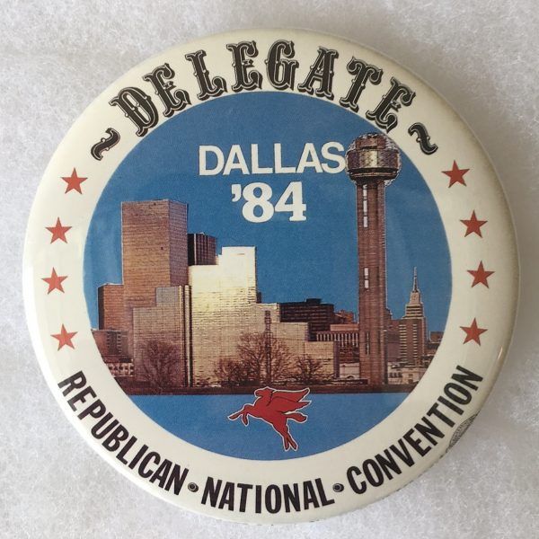 Delegate Dallas 84 Republican National Convention Campaign Button