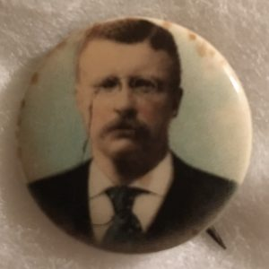 Nice 7/8 inch Theodore Roosevelt Campaign Button