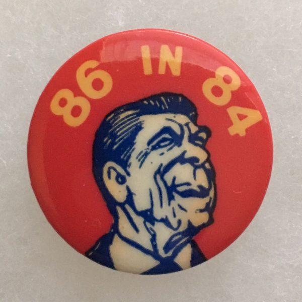 86 in 84 Reagan campaign button