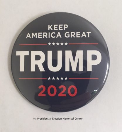 Keep America Great - Trump 2020 Campaign Button