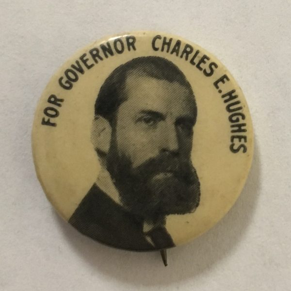 For Governor 1906 Pinback button promoting Charles Hughes for governor of New York, 1906. Great condition front and back.