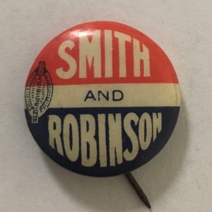 1928 Alfred SMITH AND Joseph ROBINSON Celluloid campaign