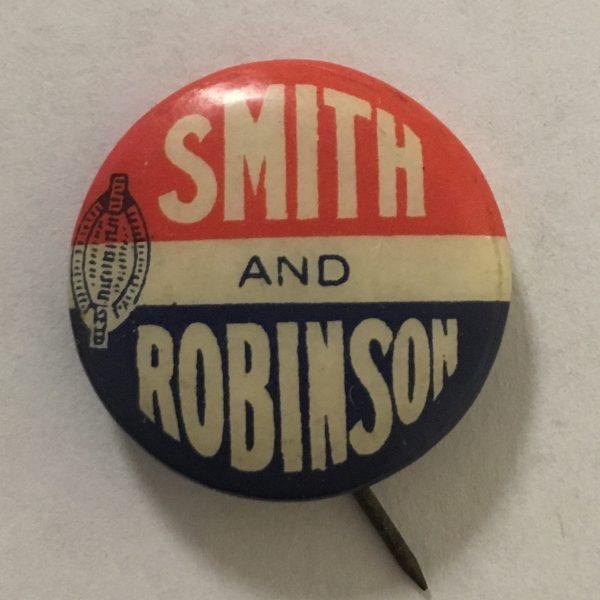 1928 Alfred SMITH AND Joseph ROBINSON Celluloid campaign
