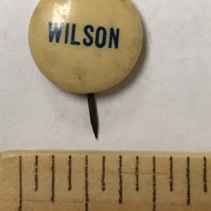 1916 Woodrow Wilson War in Europe Presidential Campaign Button