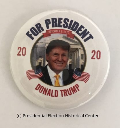 For President Donald Trump 2020 - November 3, 2020 Campaign Button (TRUMP-702)