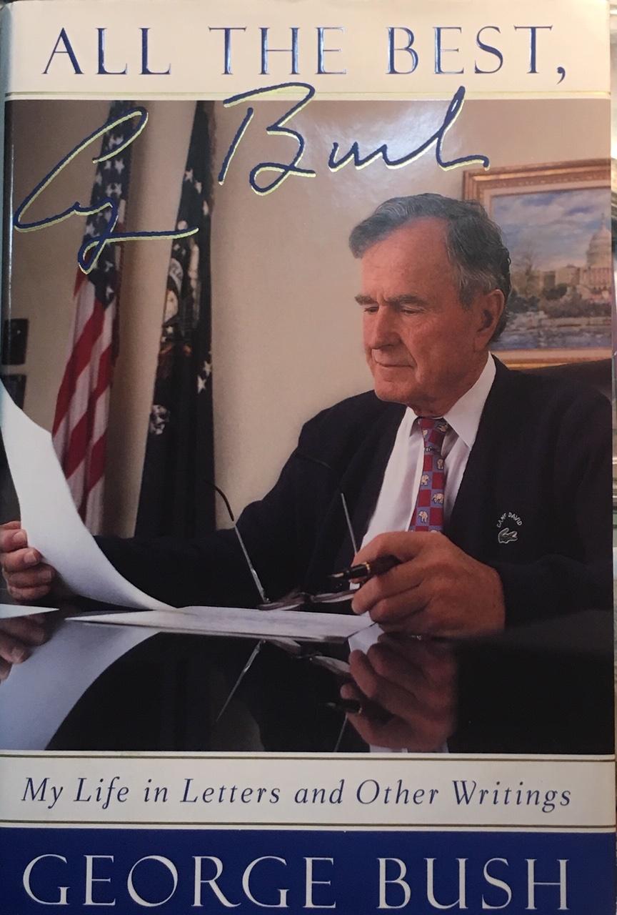 George H W Bush Signature Book All The Best George Bush My