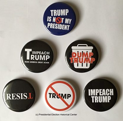 Anti Trump, Resist and Impeach Trump Buttons - Set of 6 that measure 2.25