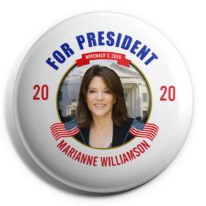 For President - Marianne Williamson 2020 (WILLIAMSON-702)