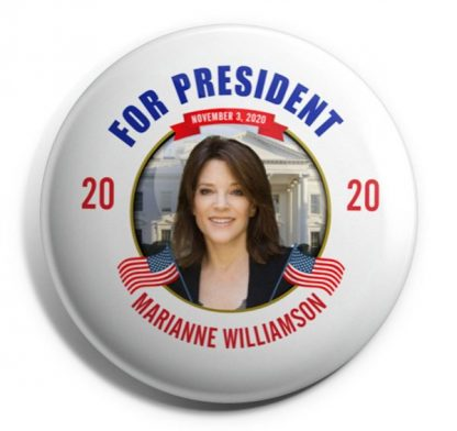For President - Marianne Williamson 2020 (WILLIAMSON-702)