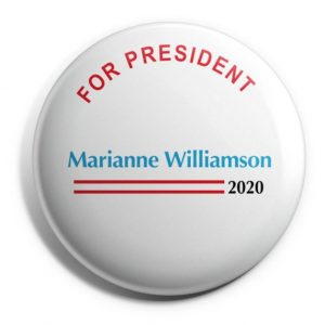 Marianne Williamson 2020 For President Buttons (WILLIAMSON-704)