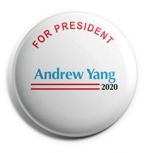 Andrew Yang for President Campaign Button