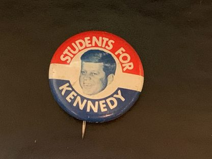 Original Students for Kennedy Campaign Button - 1 1/8 inch - Great condition