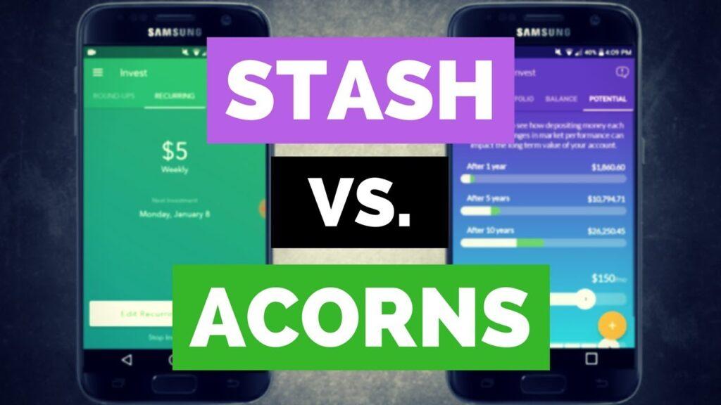 STASH vs. ACORNS